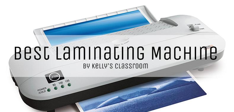 Best Laminator For Teachers in 2021 – Best Classroom Laminating Machine